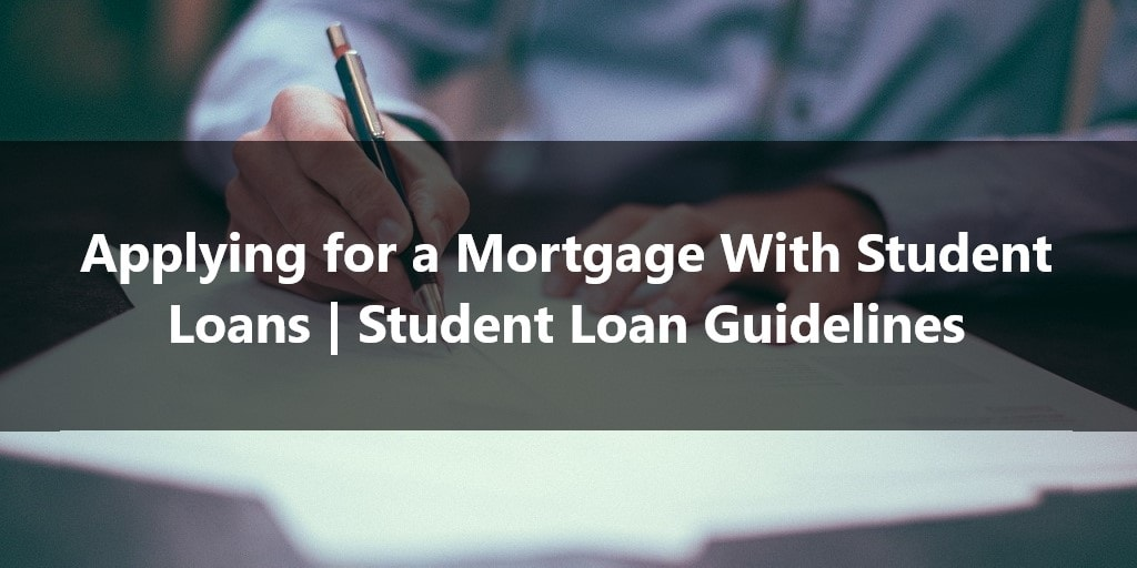 applying for a mortgage with student loans